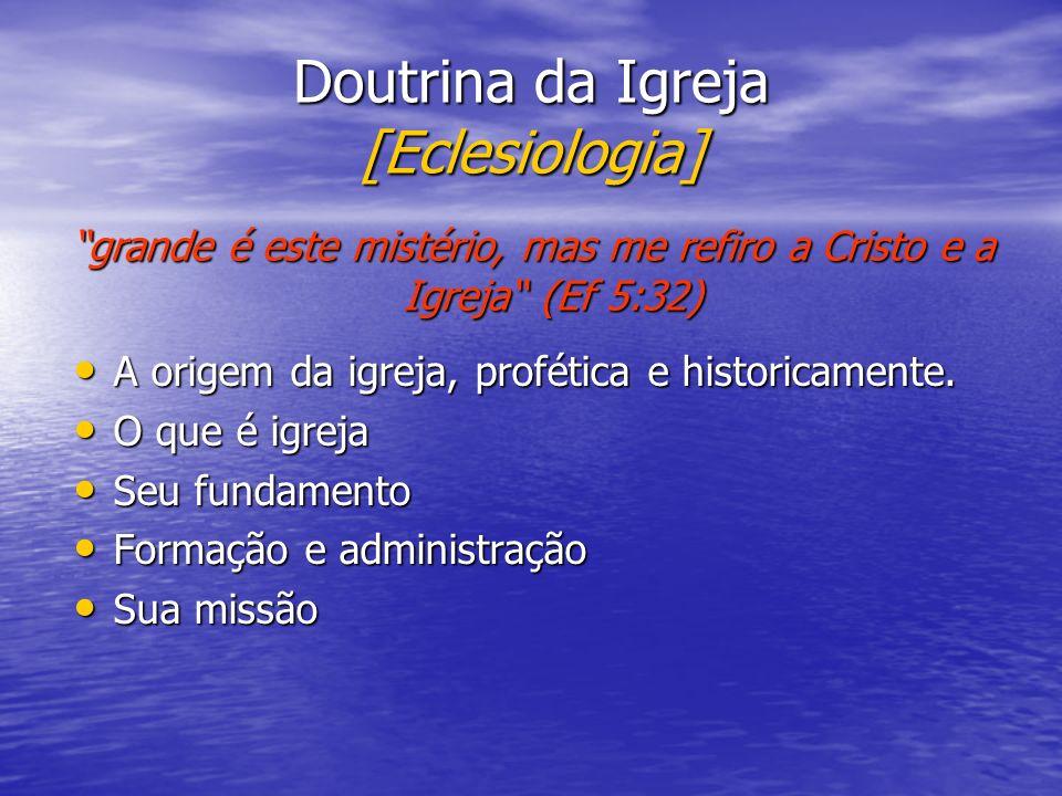 Doutrina da Igreja [Eclesiologia]